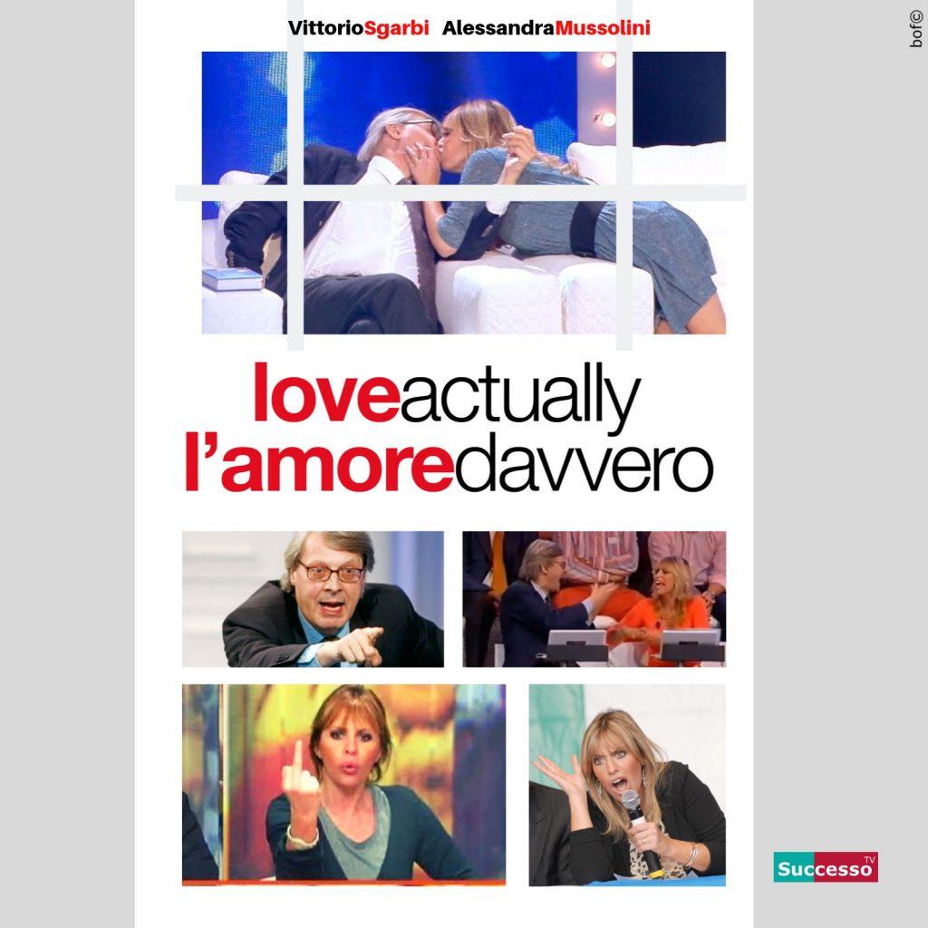 successotv satira parodia cinema love actually amore davvero sgarbi mussolini