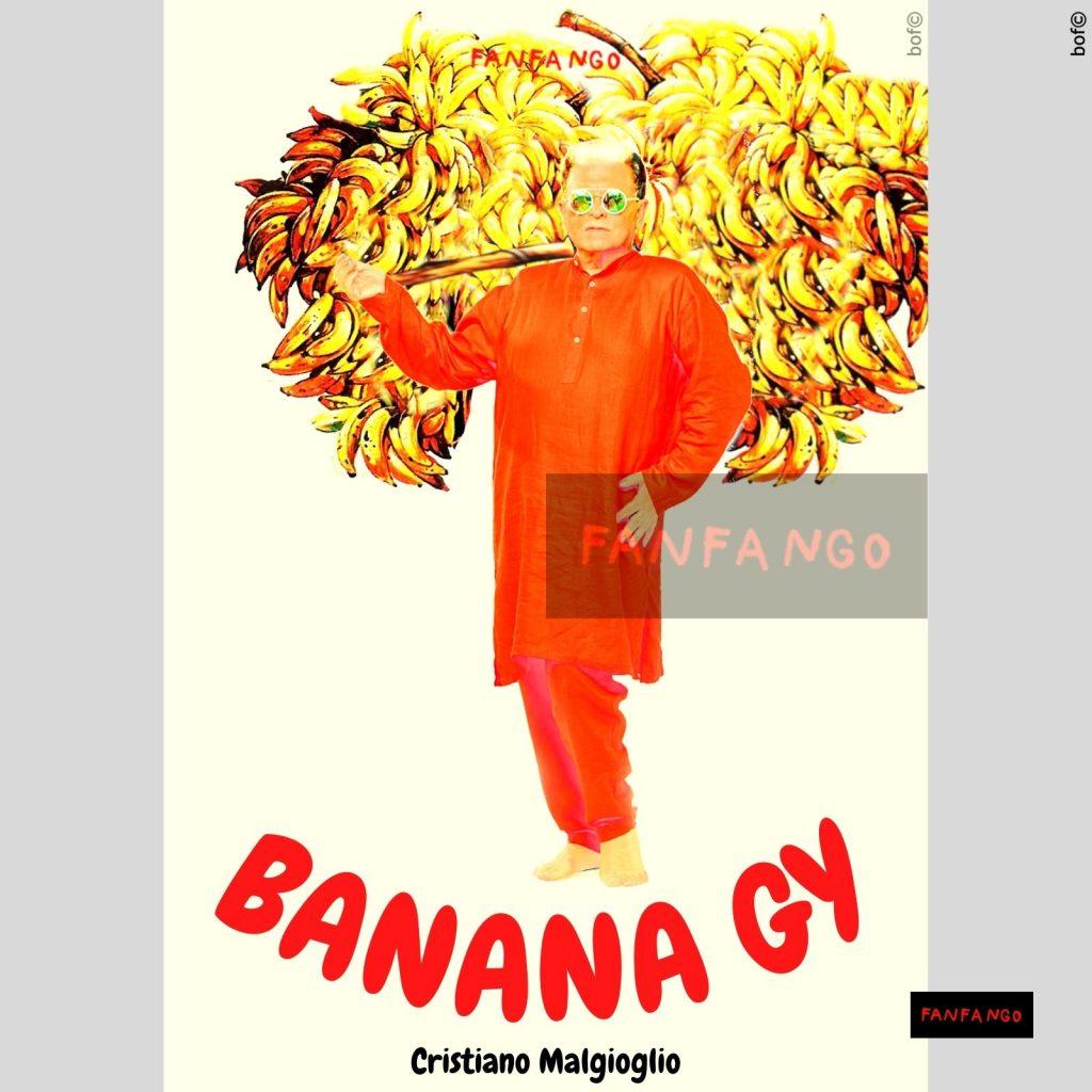 le locandine fanfango Malgioglio banane